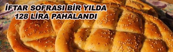 İFTAR SOFRASININ MALİYETİ 1.346,40 TL