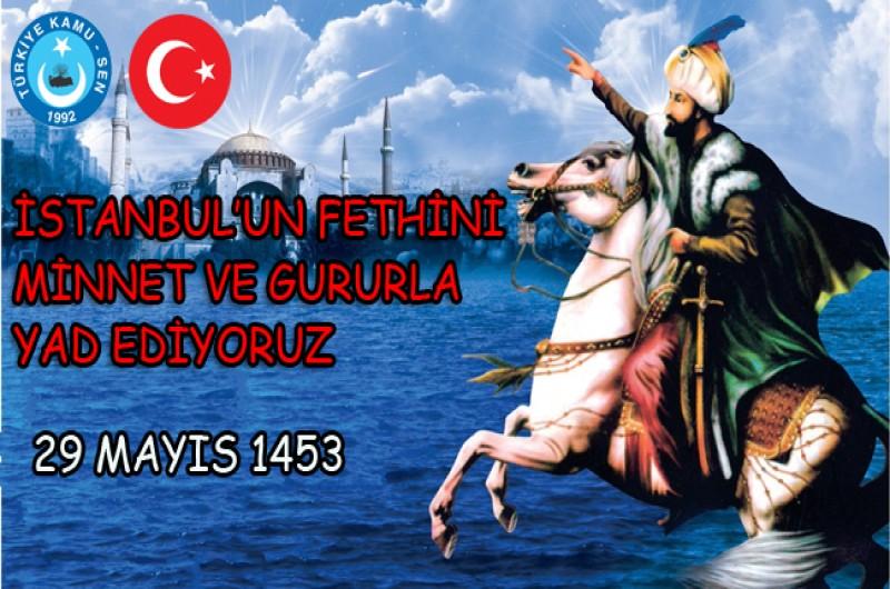 KAHVECİ: ŞEHİRLER SULTANI İSTANBUL'UN FETHİNİN 565. YILI KUTLU OLSUN