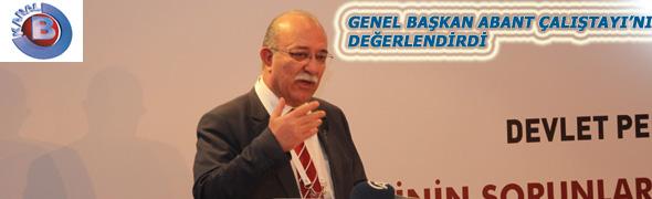GENEL BAŞKAN ABANT ÇALIŞTAYINI KANAL B'DE DEĞERLENDİRDİ